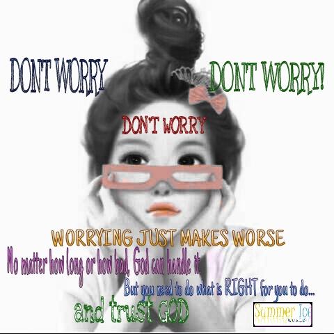 Don't worryPicsArt_1407059030252