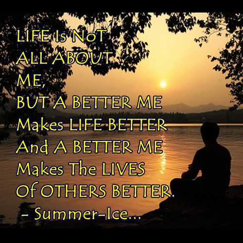 life isnt about me making lives better inspirational quotes writes on pictures