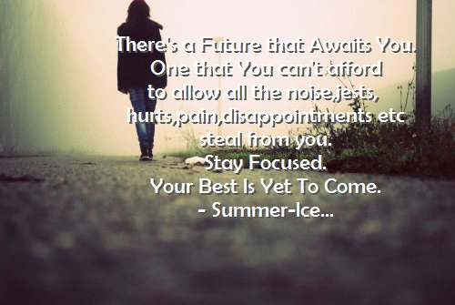 there's a future that awaits you