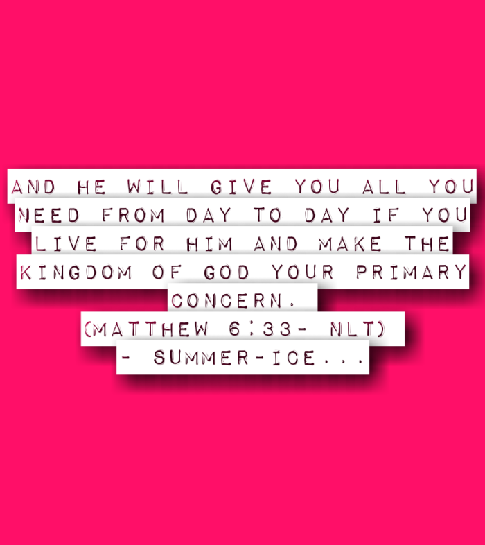 And he will give you all you need from day to day if you live for him and make the Kingdom of God your primary concern. (Matthew 6:33) NLT