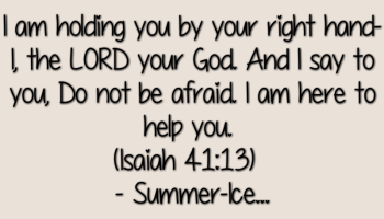 Quotes And Scriptural Verses To Read When Youre Down Afraid